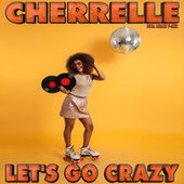 Let's Go Crazy by Cherrelle