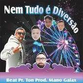 Nem Tudo É Diversão by Rapper 20conto