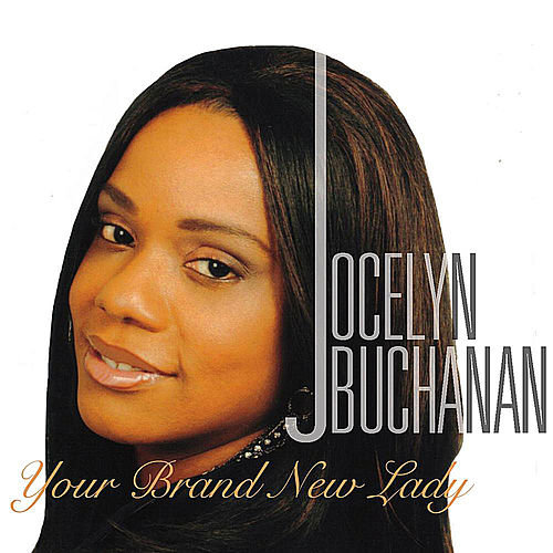 Your Brand New Lady by Jocelyn Buchanan