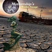 Maiden Voyage de Mothership