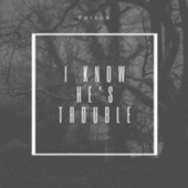 I know he's trouble by Poison