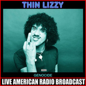 Genocide (Live) by Thin Lizzy