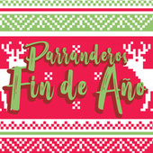 Parranderos Fin de Año by Various Artists
