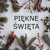 Piękne Święta by Various Artists