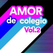 Amor de Colegio Vol.2 von Various Artists
