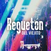 Reguetón Del Viejito von Various Artists