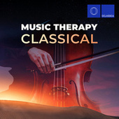 Music Therapy: Classical by Various Artists