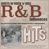 Roots of Rock 'n' Roll: R&b Influences di Various Artists