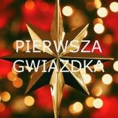 Pierwsza Gwiazdka by Various Artists