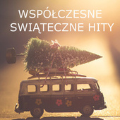 Współczesne Świąteczne Hity de Various Artists