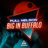 Big In Buffalo de Full Nelson