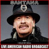 I Sold My Soul (Live) de Santana