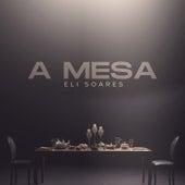 A Mesa de Eli Soares