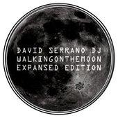 Walking On The Moon (Expansed Edition) by David Serrano DJ
