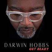 Get Ready by Darwin Hobbs