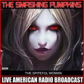 The Spiteful Woman (Live) von Smashing Pumpkins