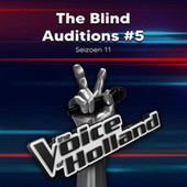 The Blind Auditions #5 (Seizoen 11) van The Voice of Holland