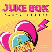 Juke Box Party Heroes, Vol. 1 de Various Artists