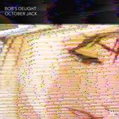 Bob's Delight von October Jack
