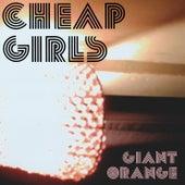 Giant Orange by Cheap Girls