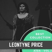 Best Collection Leontyne Price - Aïda, Vol.2 de Leontyne Price
