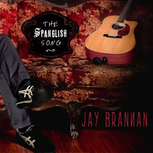 The Spanglish Song by Jay Brannan