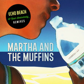 Echo Beach (40 Year Anniversary) de Martha & The Muffins
