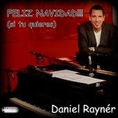 Feliz Navidad (Si Tu Quieres) de Daniel Rayner