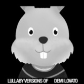 Lullaby Renditions of Demi Lovato von The Cat and Owl