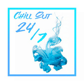 Chill Out 24/7 by Ibiza Chill Out