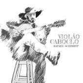Violão Caboclo de Rafael Schimidt