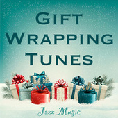 Gift Wrapping Tunes Jazz Music by Various Artists