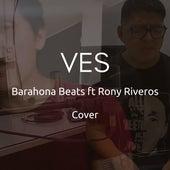 Ves (Cover) von Barahona Beats