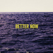 Better Now by The Juliana Theory