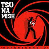 Supersecreto de Tsunamish