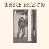 White Shadow de The White Shadow