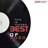 This Is Techno : Best of 2020 de Various Artists