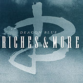 Riches de Deacon Blue