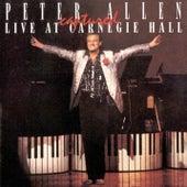 Peter Allen Captured Live at Carnegie Hall by Peter Allen