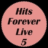 Hits Forever Live 5 de Various Artists