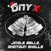 Jingle Bells, Shotgun Shells de Onyx