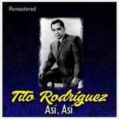 Así, Así (Remastered) by Tito Rodriguez