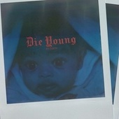 DIE YOUNG by Earth