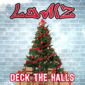 Deck the Halls de Luniz