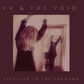 Elevator to the Unknown by V.v.