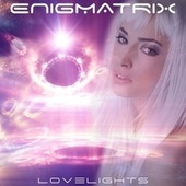 Lovelights by Enigmatrix