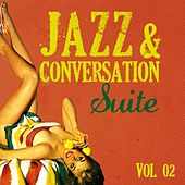Jazz & Conversation Suite (Vol. 2) by Various Artists