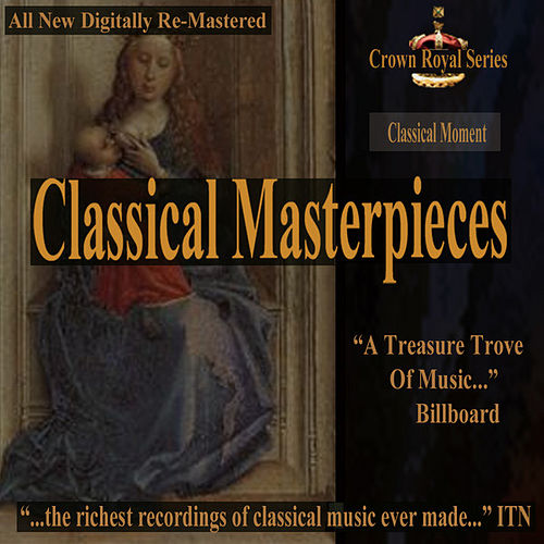 Classical Moment - Classical Masterpieces by Various Artists