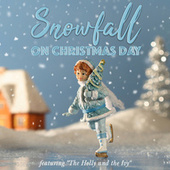 Snowfall on Christmas Day - Featuring