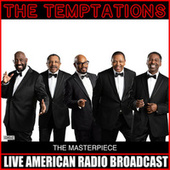The Masterpiece (Live) von The Temptations